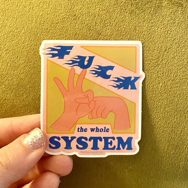 Fuck The System Sticker 1