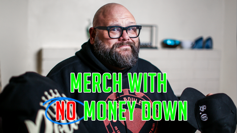Merch no money down