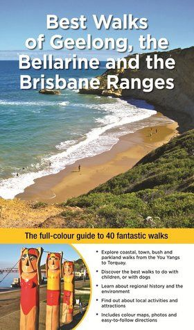 Best walks of Geelong the Bellarine and the Brisbane Ranges