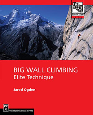 Big Wall Climbing Elite Technique
