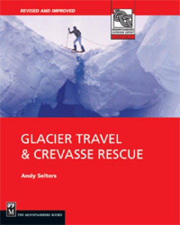 GLACIER TRAVEL - CREVASSE RESCUE