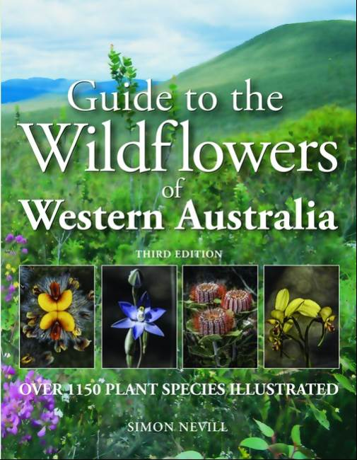 GUIDE TO THE WILDFLOWERS OF WESTERN AUSTRALIA 3/e