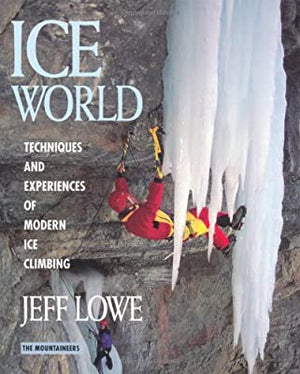 Ice World Jeff Lowe