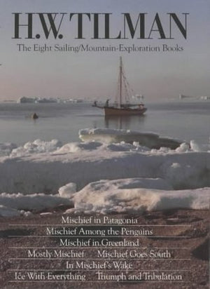 The Eight Sailing Mountain Books Tilman