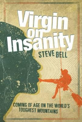 VIRGIN ON INSANITY HARDBACK - STEVE BELL