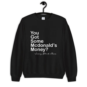 McDonald's Money Sweatshirt