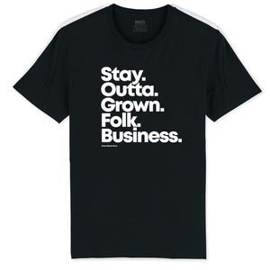 Grown Folk Business Tee