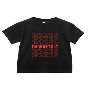 I'm Worth It Tee