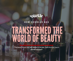 how covid has changed the world of beauty