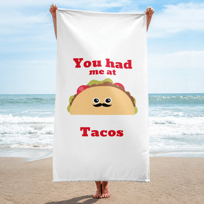 You Had Me at Taco's Beach Towel - RKW Designs Online Marketplace