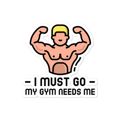 My Gym Needs Me Bubble-free stickers - RKW Designs Online Marketplace
