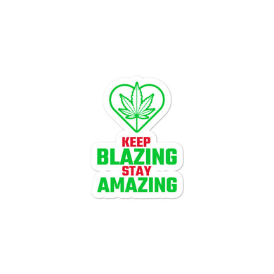 Keep Blazing Bubble-free stickers - RKW Designs Online Marketplace