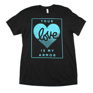 Your Love Is My Armor (Black Heather)