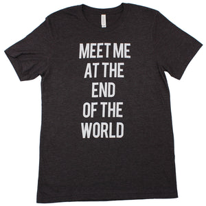 Meet Me At The End Of The World Tee (Charcoal)