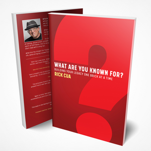 What Are You Known For? Building Your Legacy One Brick At A Time  (Book)