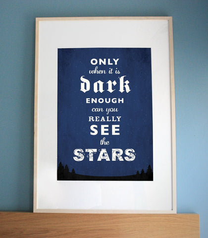 Inspirational stars quote art gliclée print. Great wedding gift or birthday present.