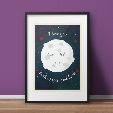 Nursery Art Print - I love you to the moon and back - various sizes (inc. UK P&P)