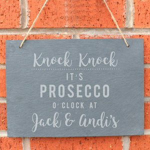 Personalised Prosecco O'Clock Large Hanging Slate Sign - Soap Scent & Home