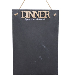 Hanging Slate Chalkboard Plaque - Dinner - Soap Scent & Home