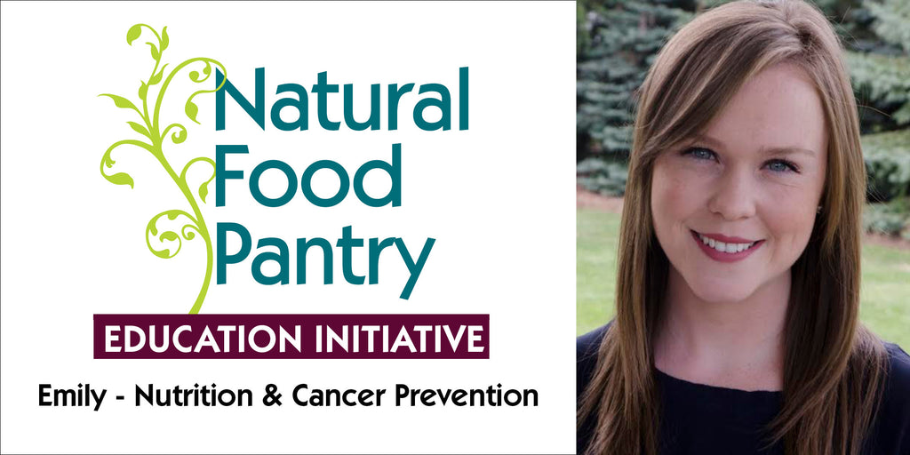 AUGUST 16: NUTRITION FOR CANCER PREVENTION