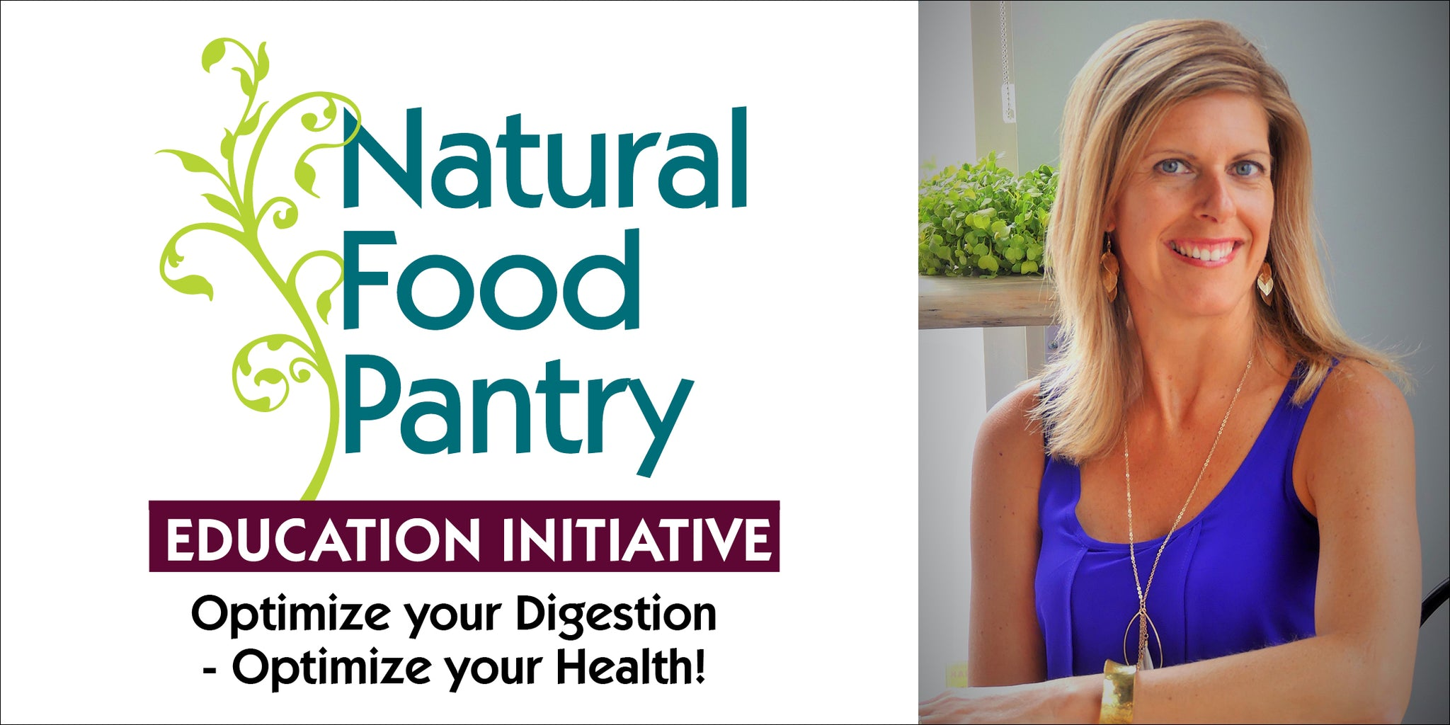 Sep 19: Optimize your Digestion for Optimal Health