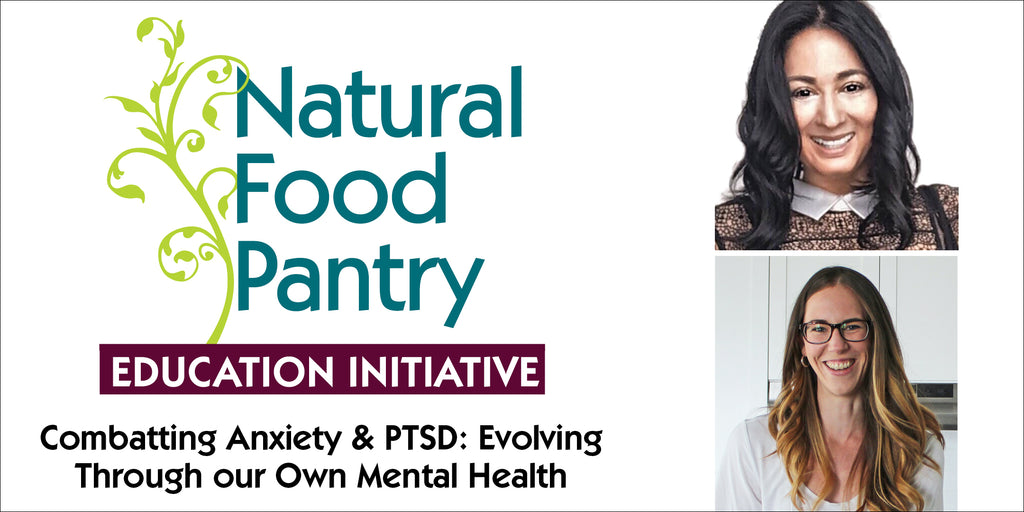 Mar 22: Combating Anxiety & PTSD - Evolving Through our Own Mental Health