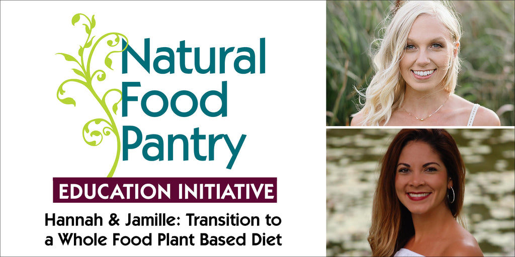 Dec 7: HOW TO TRANSITION TO A WHOLE FOOD PLANT-BASED DIET