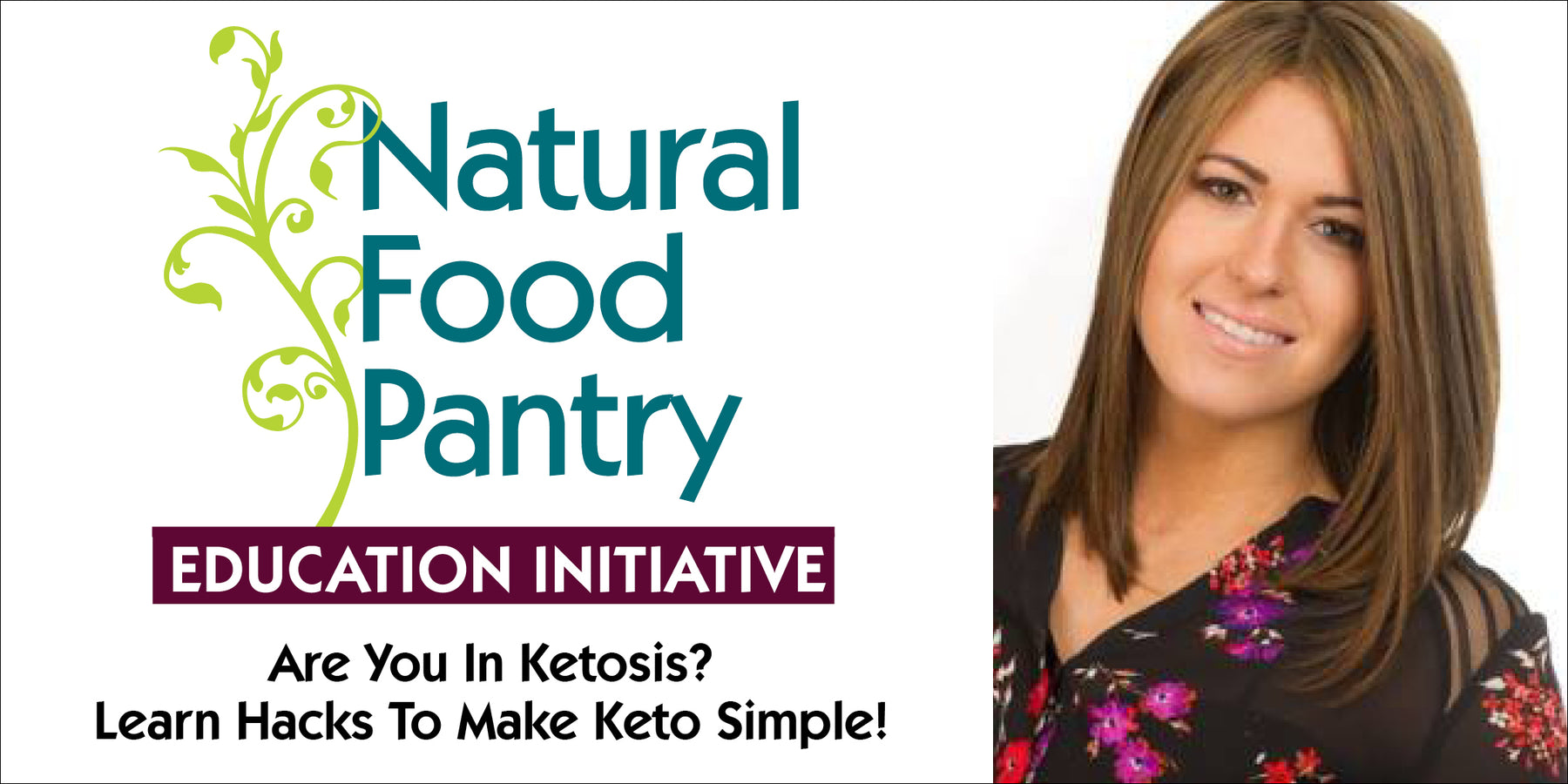 July 25 & Aug 2: Are You In Ketosis? Learn Hacks To Make Keto Simple