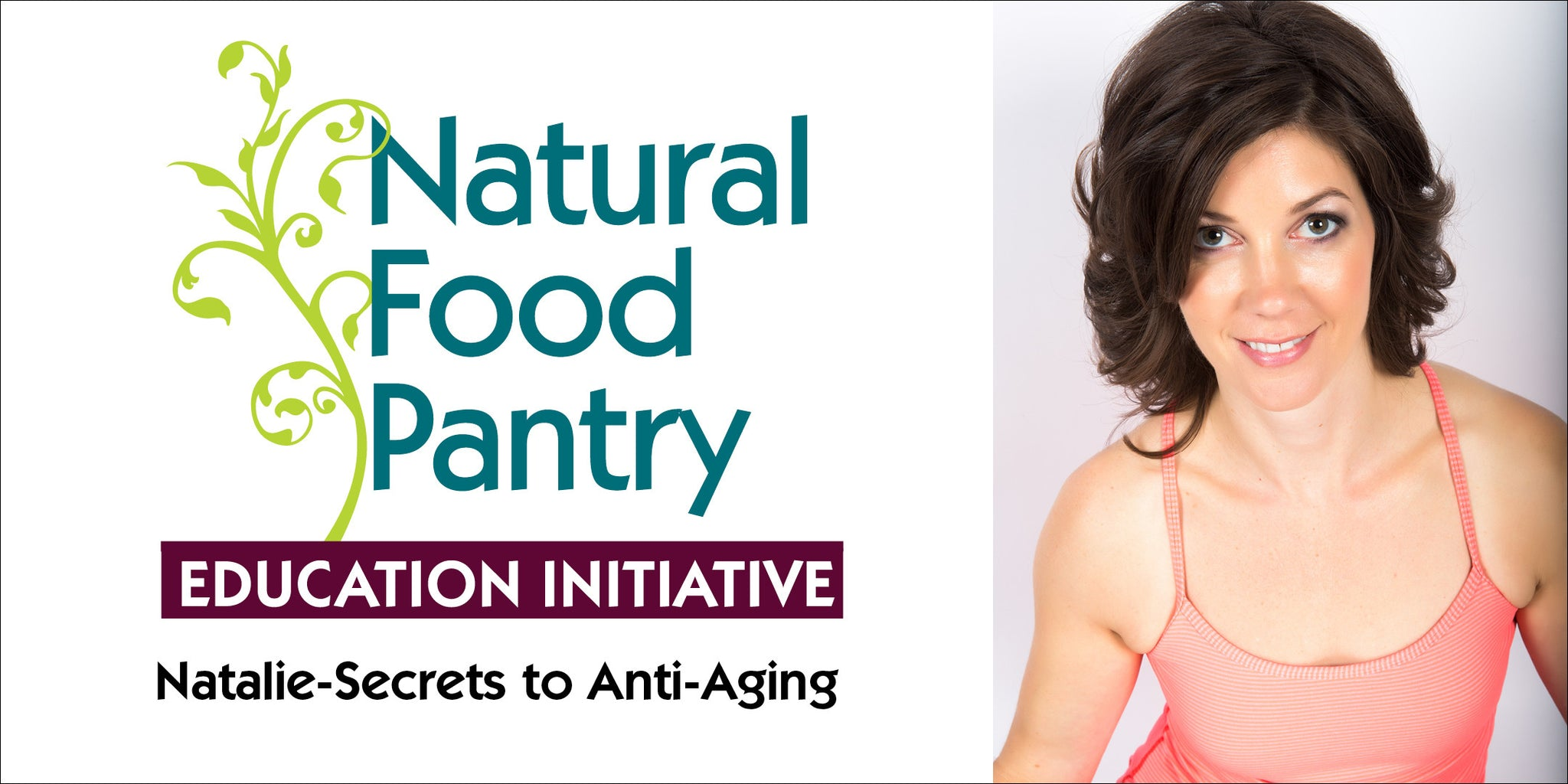 JULY 25 & 27: THE SECRETS TO ANTI-AGING