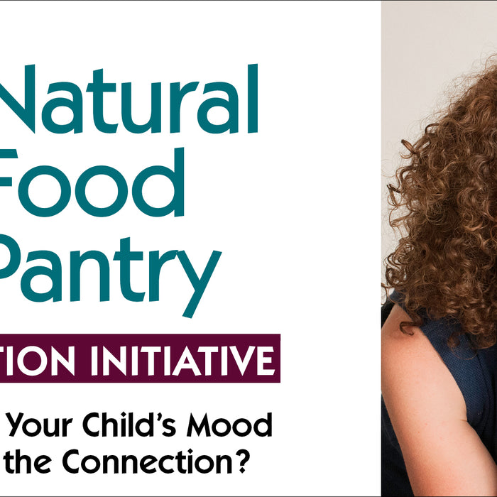 Jan 31: Food and Your Child's Mood- What's the Connection?