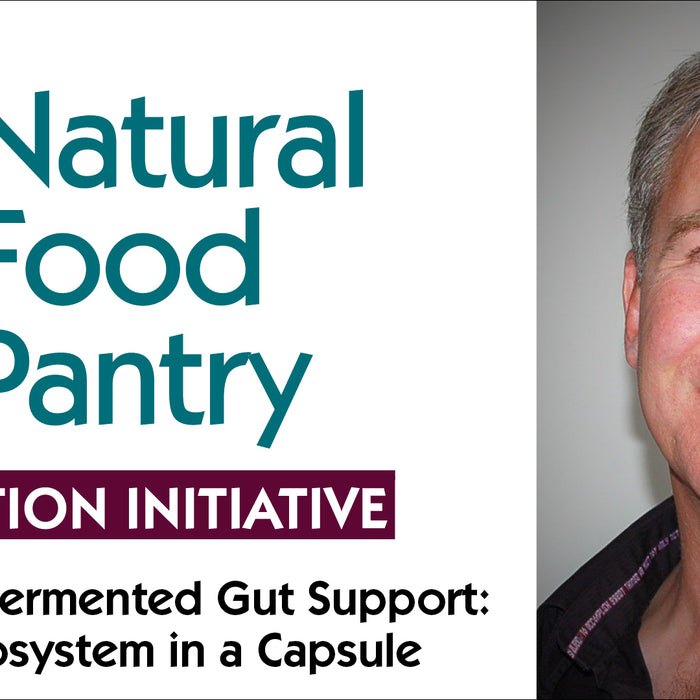 Feb 8:  Fermented Gut Support: A Living Ecosystem in a Capsule!