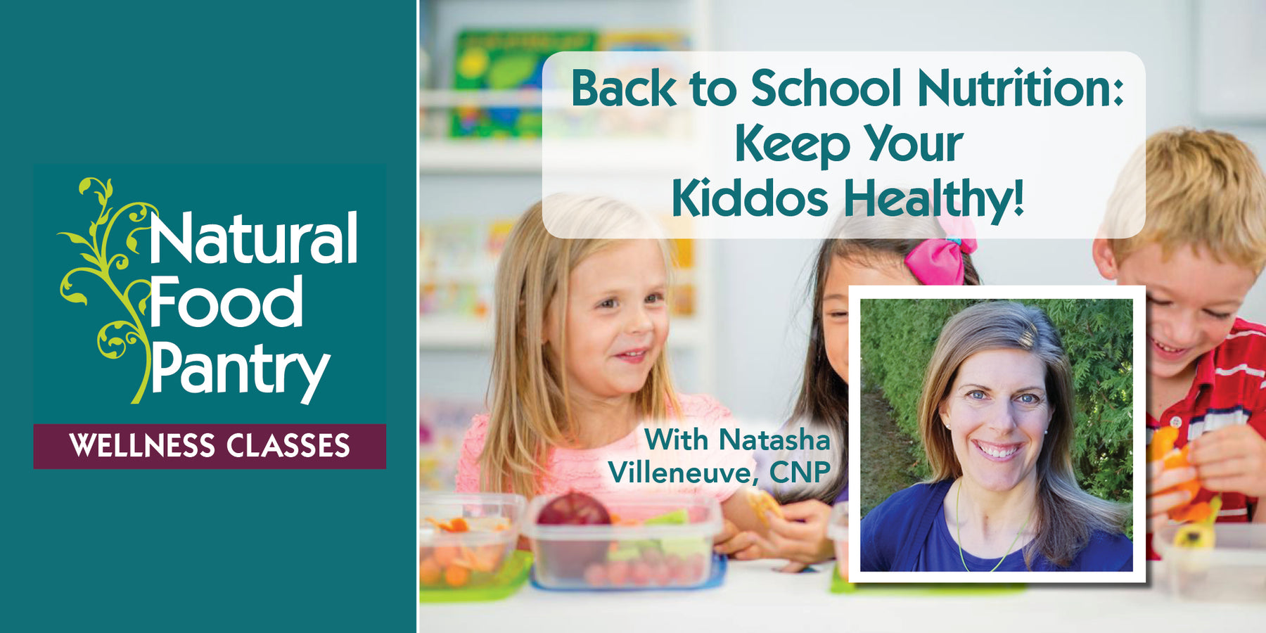 Aug 15: Back to School Nutrition - Keep your kiddos healthy!