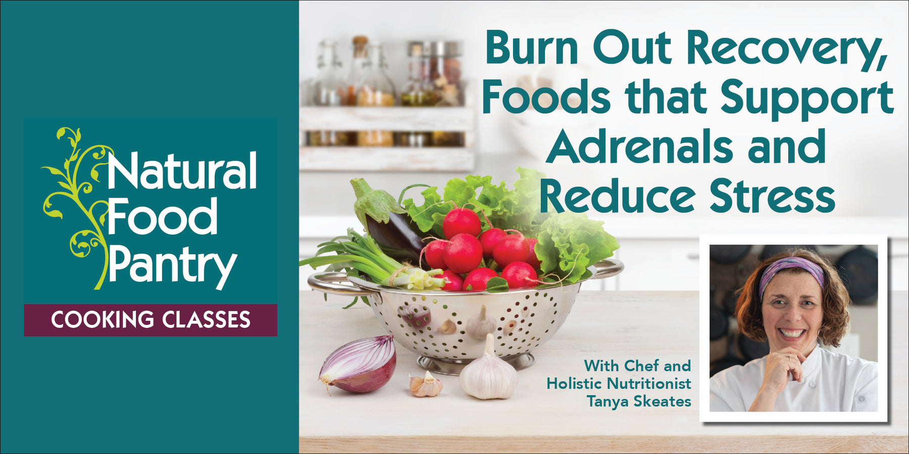 Oct 24: NFP Cooking Class - Burn Out Recovery, Foods that support adrenals and reduce stress