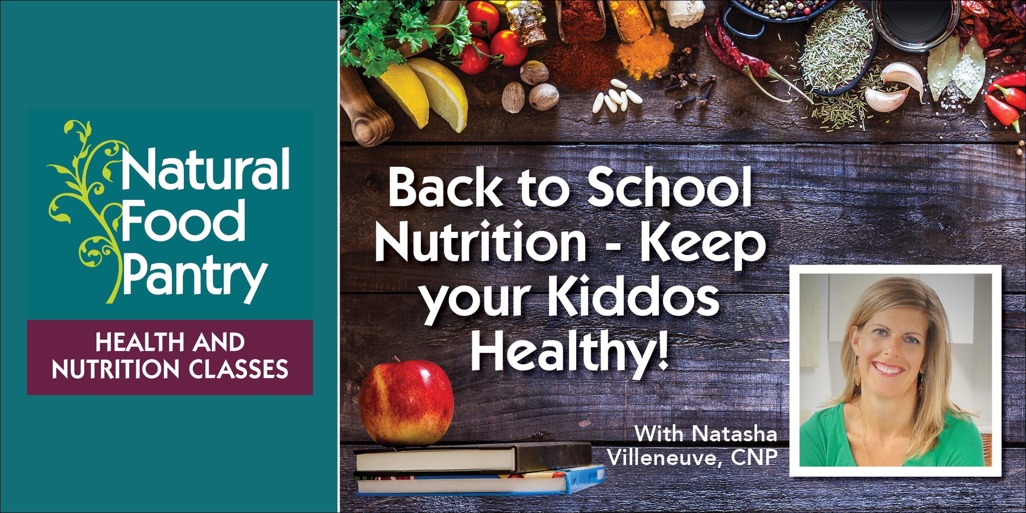 Aug 30: Back to School Nutrition - Keep your Kiddos Healthy!