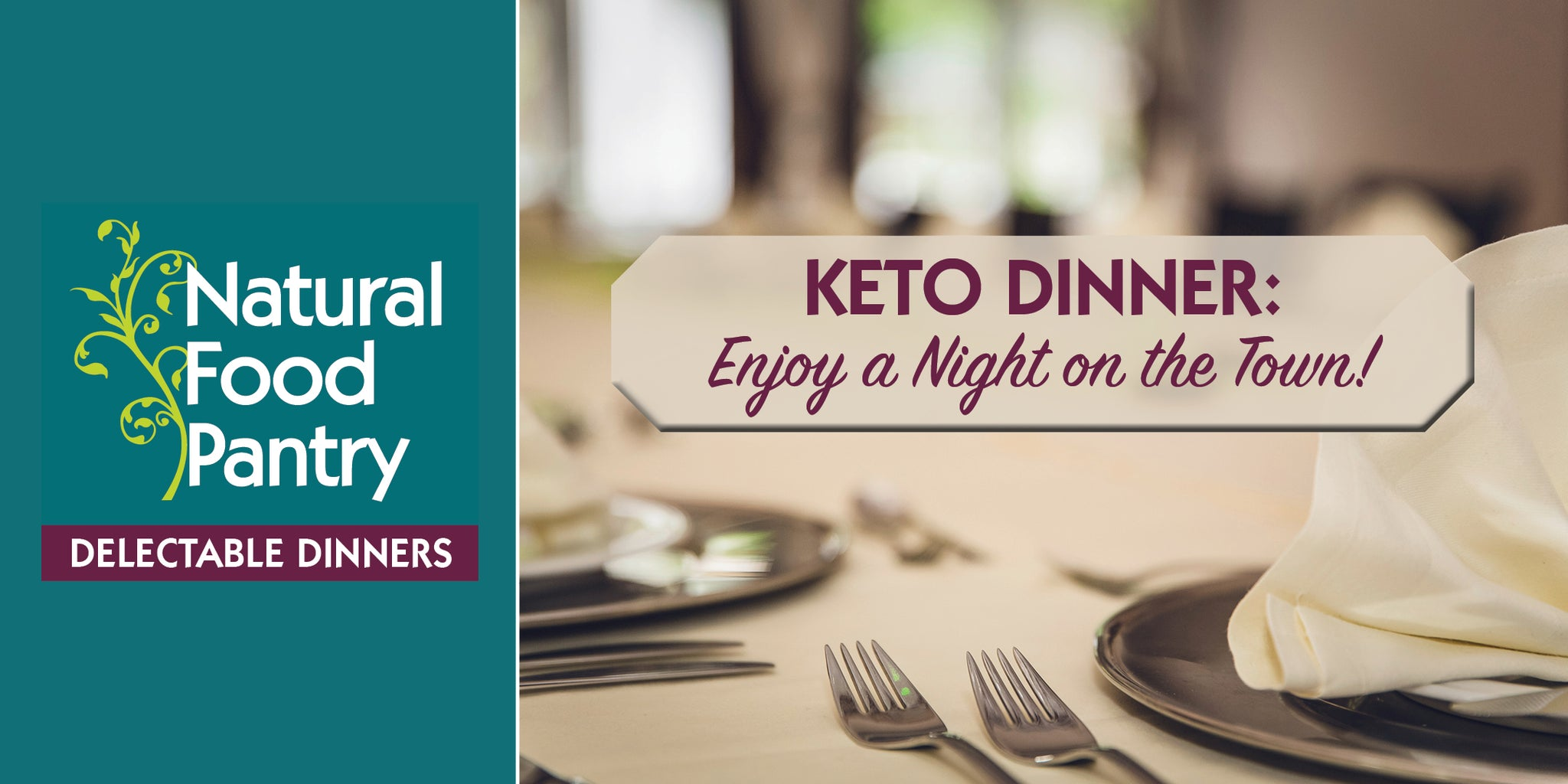 Jan 31: NFP KETO DINNER - Enjoy a night on the town keto style!