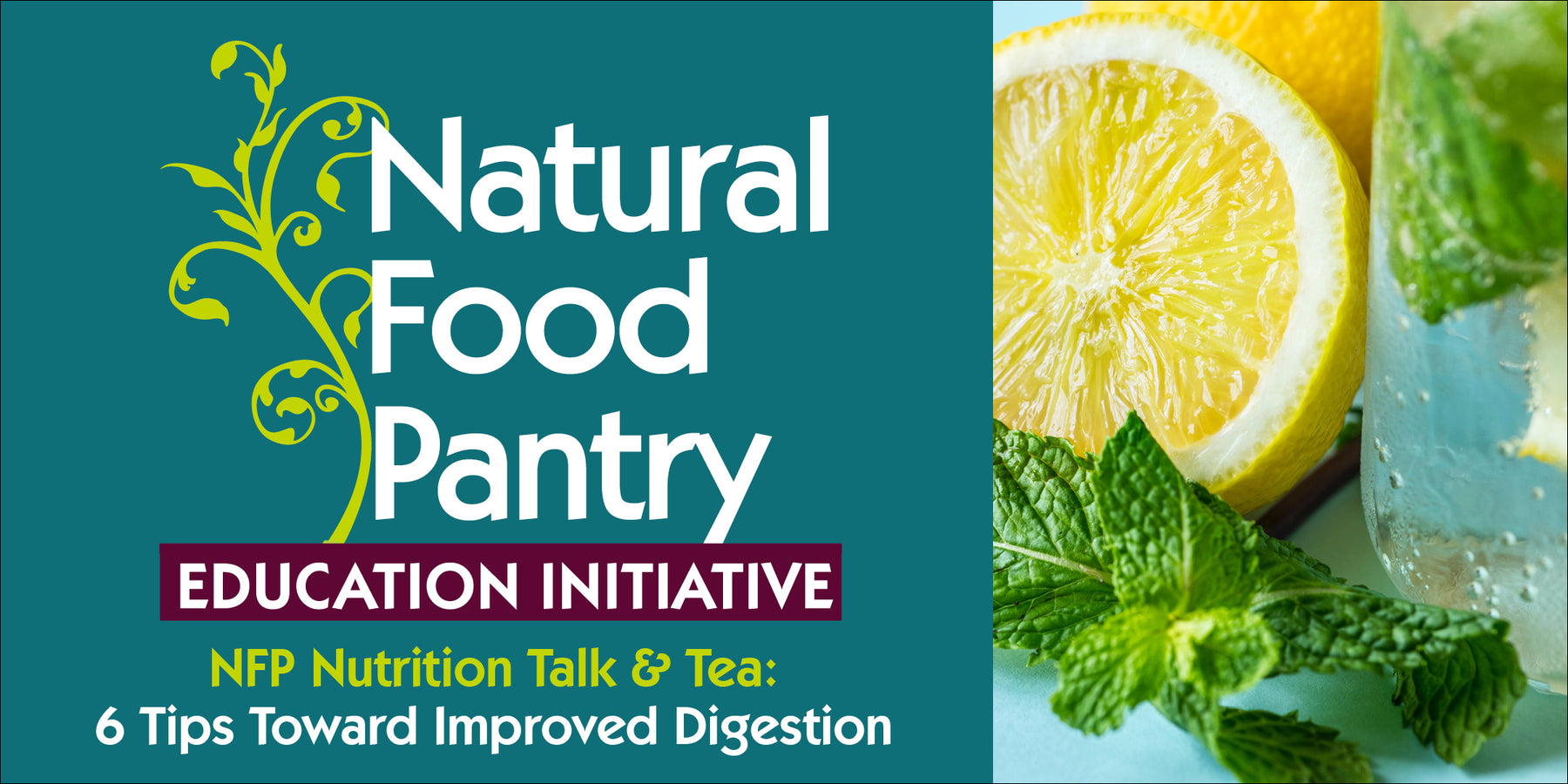 Jun 20: NFP NUTRITION TALK & TEA:  6 Tips Toward Improved Digestion