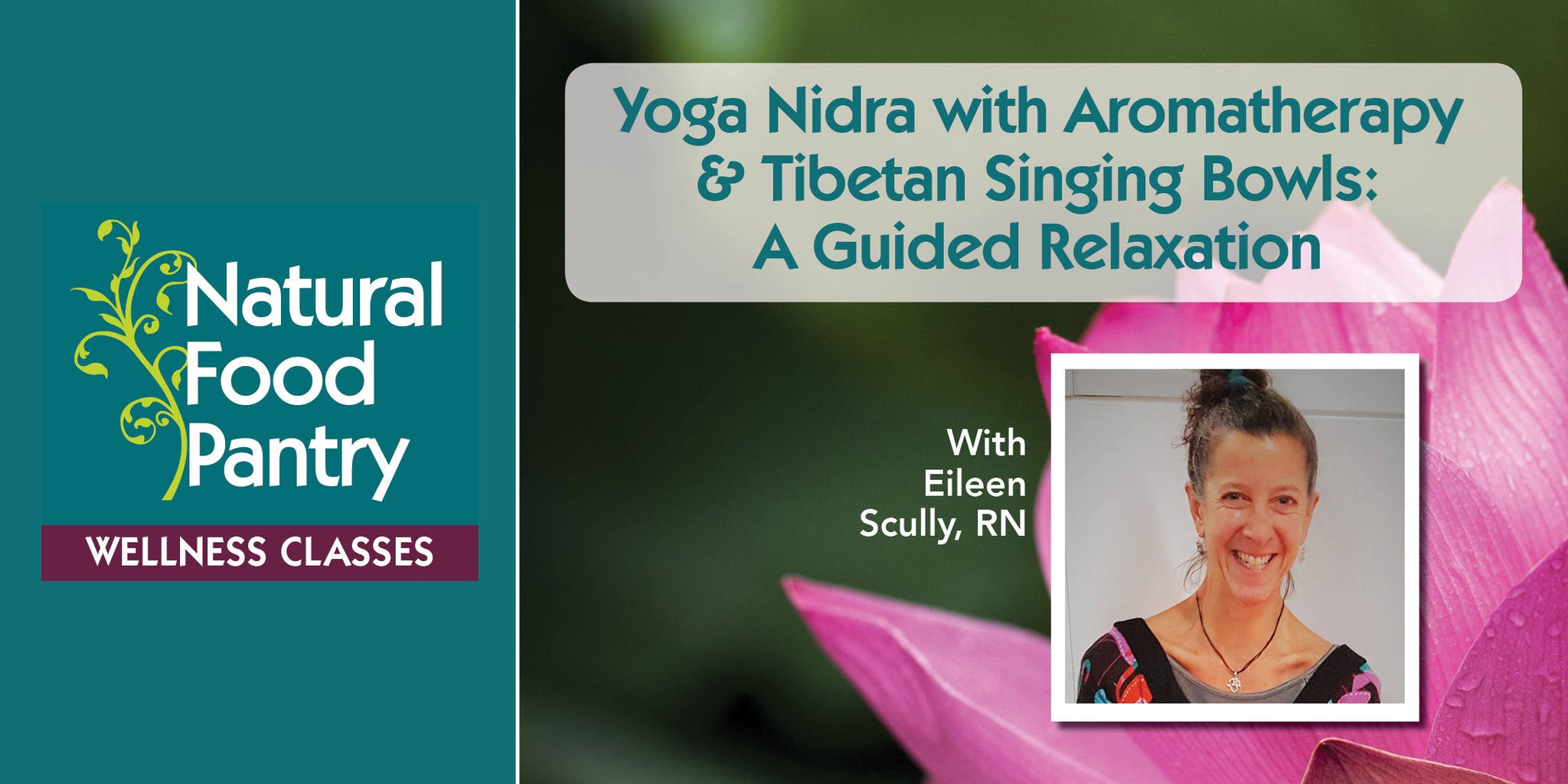 May 9: Yoga Nidra with Aromatherapy & Tibetan Singing Bowls: A Guided Relaxation