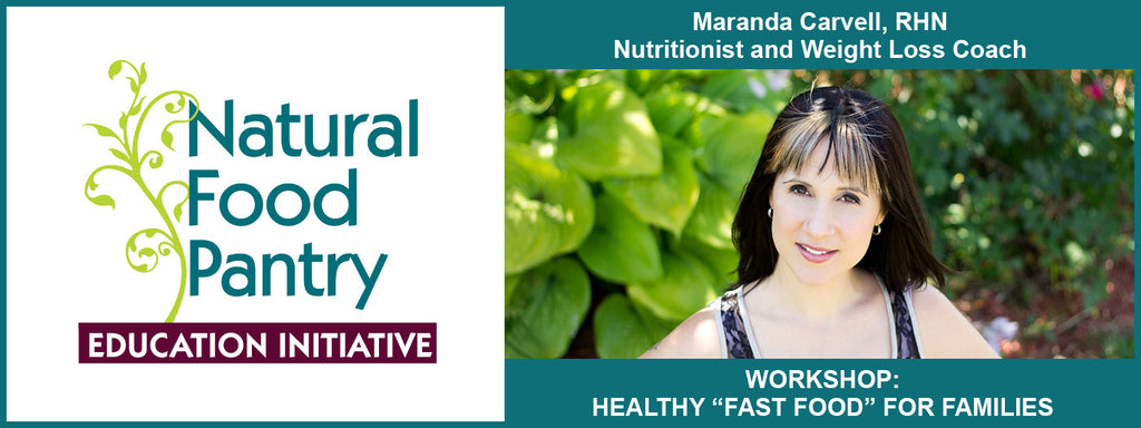 March 22:  HEALTHY FAST FOOD FOR FAMILIES