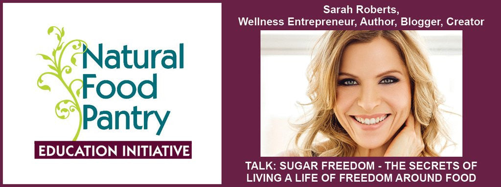 APRIL 19:  SUGAR FREEDOM - SECRETS TO LIVING A LIFE OF FREEDOM AROUND FOOD