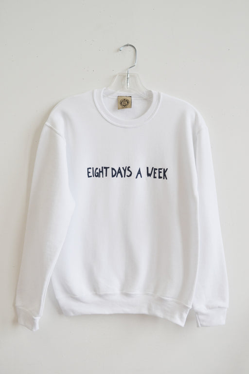 Eight Days A Week Sweatshirt- white - Family Affairs