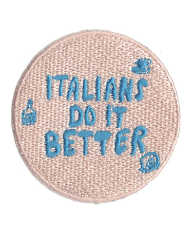 Italians Do It Better patch