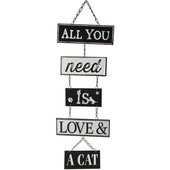 All You Need is Love & a Cat Hanging Sign