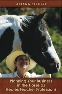Planning Your Business in the Horse As Healer Professions