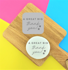 'A Great Big Thank You!' Embossy Stamp Tile