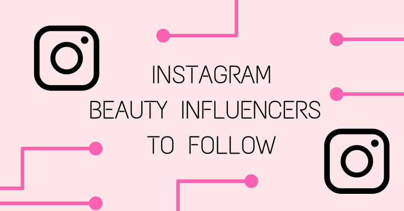 Instagram Makeup Influencers To Follow