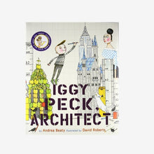Load image into Gallery viewer, Iggy Peck, Architect