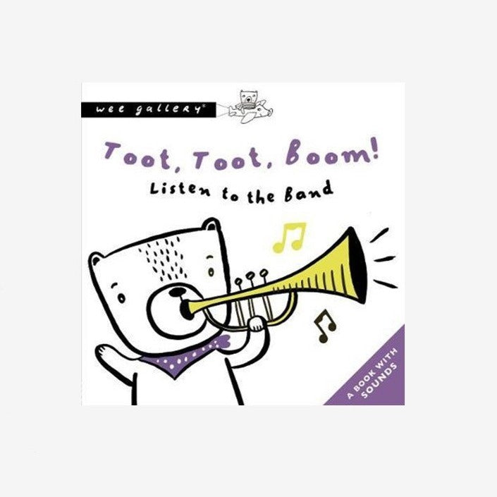Sound Book: Toot, Toot, Boom! Listen To The Band