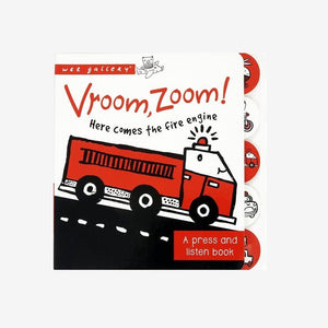 Sound Book: Vroom, Zoom! Here Comes The Fire Engine