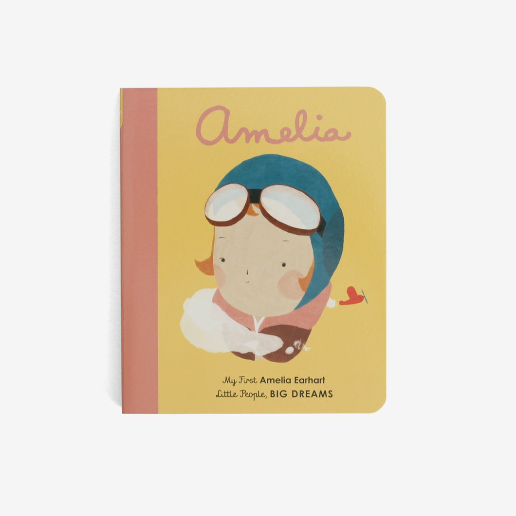 Little People, Big Dreams: Amelia Earhart (Board Book)