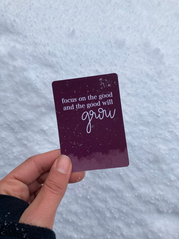 Focus on the Good and the Good Will Grow Booster Stacks card